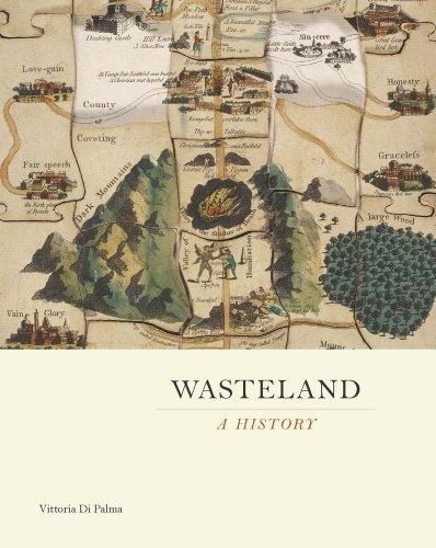 Wasteland: A History (Hardback): Vittoria Di Palma