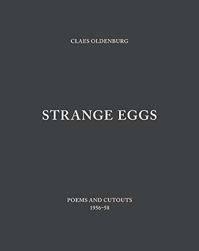 9780300197853: Strange Eggs: Poems and Cutouts 1956–58 (Menil Collection)