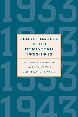 9780300198225: Secret Cables of the Comintern, 1933-1943