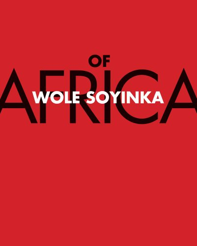Of Africa (0300198337) by Wole Soyinka