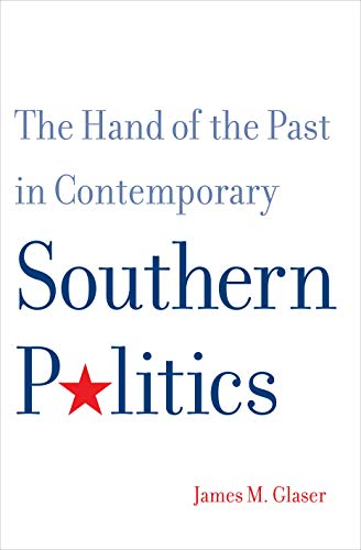 9780300198621: The Hand of the Past in Contemporary Southern Politics