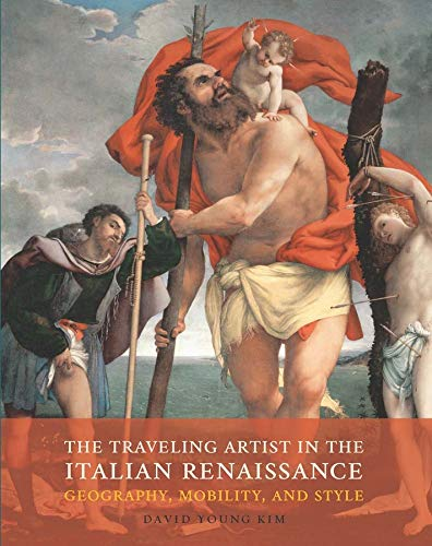 Traveling Artist in the Italian Renaissance (Hardcover): David Young Kim