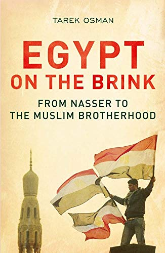 9780300198690: Egypt on the Brink: From Nasser to the Muslim Brotherhood, Revised and Updated