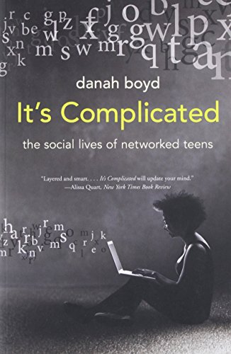 9780300199000: It's Complicated: The Social Lives of Networked Teens