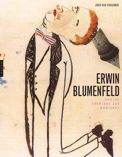 Erwin Blumenfeld: Photographs, Drawings and Photomontages: Eskildsen, Ute et al.