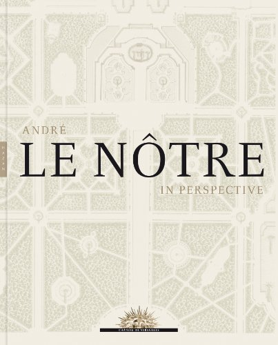 9780300199390: Andre Le Notre in Perspective (Editions Hazan)