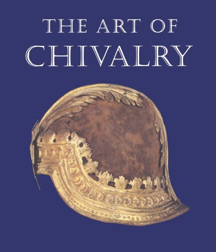 9780300199413: The Art of Chivalry: European Arms and Armor from the Metropolitan Museum of Art