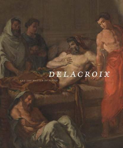 9780300199444: Delacroix and the Matter of Finish