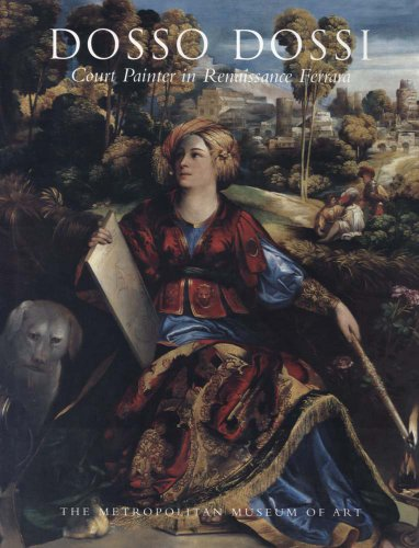 Dosso Dossi: Court Painter in Renaissance Ferrara (0300199686) by Humfrey, Peter; Lucco, Mauro