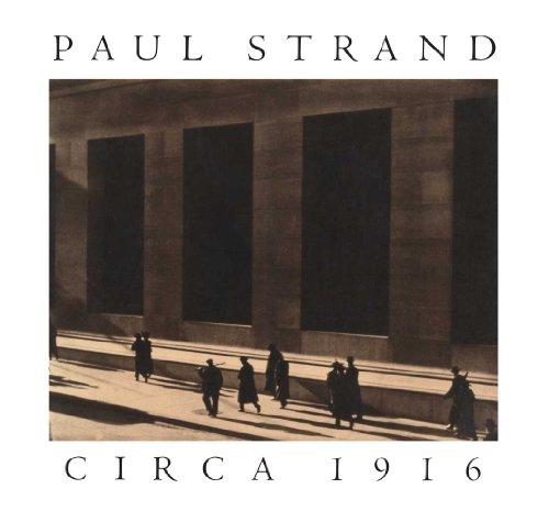 9780300200102: Paul Strand circa 1916