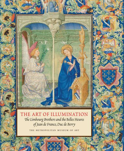 9780300200225: The Art of Illumination: The Limbourg Brothers and the Belles Heures of Jean de France, Duc de Berry