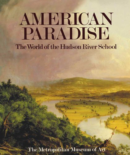 9780300200478: American Paradise: The World of the Hudson River School