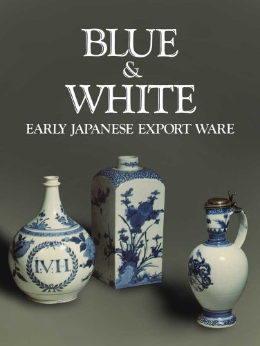 9780300200553: Blue and White: Early Japanese Export Ware