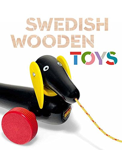 9780300200751: Swedish Wooden Toys (Bard Graduate Center for Studies in the Decorative Arts, Des)