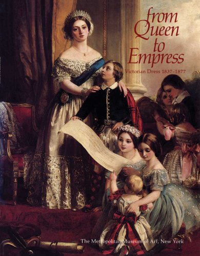 9780300200911: From Queen to Empress: Victorian Dress, 1837-1877