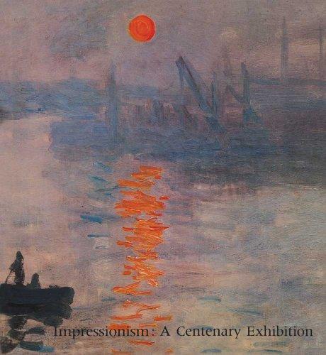 9780300200980: Impressionism: A Centenary Exhibition