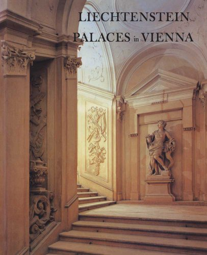 9780300201086: Liechtenstein Palaces in Vienna from the Age of the Baroque
