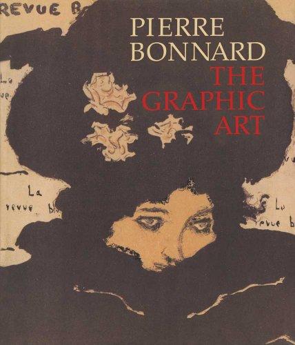 9780300201161: Pierre Bonnard: The Graphic Art