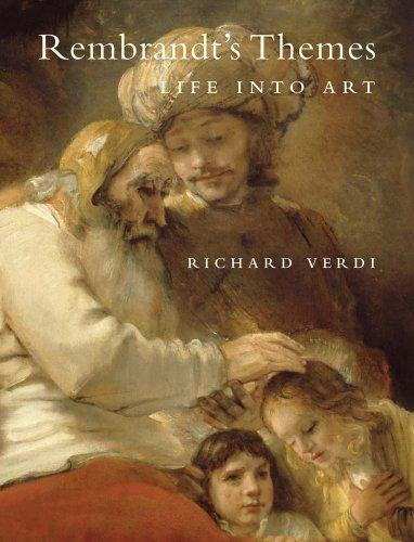 Rembrandt's Themes: Life into Art: Verdi, Mr. Richard