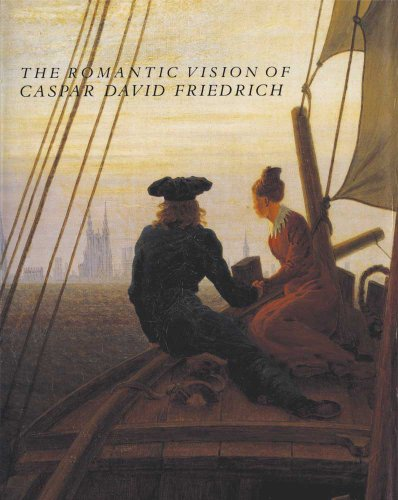 9780300201604: The Romantic Vision of Caspar David Friedrich: Paintings and Drawings from the U.S.S.R.