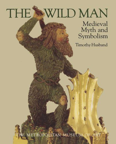 9780300203363: The Wild Man: Medieval Myth and Symbolism