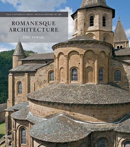 9780300203547: Romanesque Architecture: The First Style of the European Age (The Yale University Press Pelican History of Art Series)