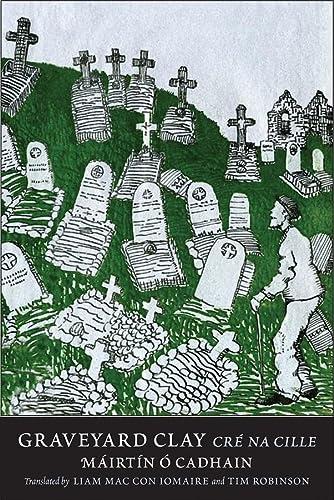 Graveyard Clay: Crà na Cille (The Margellos