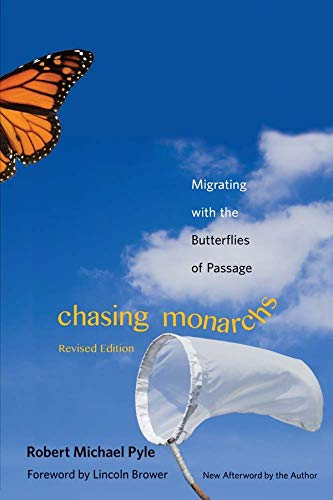 9780300203875: Chasing Monarchs: Migrating with the Butterflies of Passage