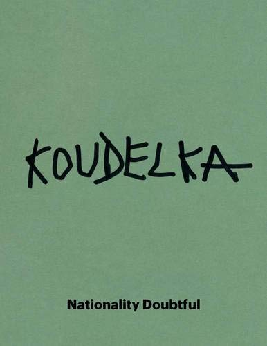9780300203929: Josef Koudelka: Nationality Doubtful (Art Institute of Chicago)