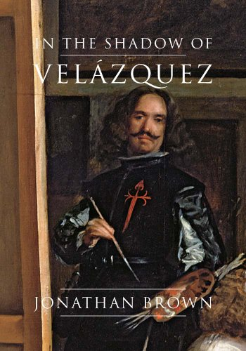 9780300203967: In the Shadow of Velazquez: A Life in Art History
