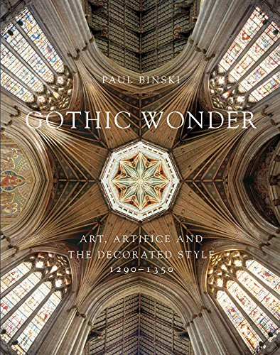 9780300204001: Gothic Wonder: Art, Artifice and the Decorated Style, 1290-1350