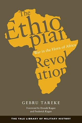 The Ethiopian Revolution: War in the Horn of Africa (Yale Library of Military History): Tareke, ...