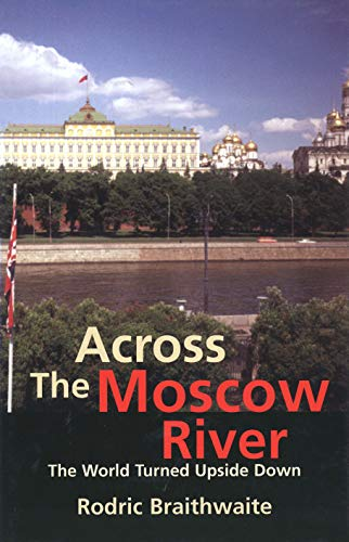 9780300204186: Across the Moscow River: The World Turned Upside Down