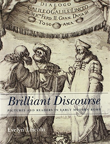 9780300204193: Brilliant Discourse: Pictures and Readers in Early Modern Rome