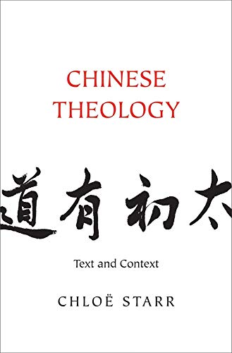 9780300204216: Chinese Theology: Text and Context