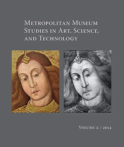 Metropolitan Museum Studies in Art, Science, and Technology: v.2 (Paperback)