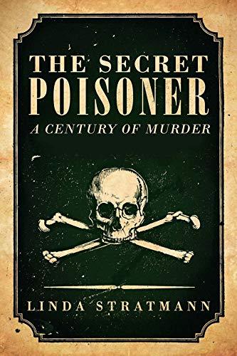 9780300204735: The Secret Poisoner: A Century of Murder