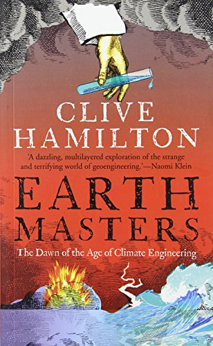 9780300205213: Earthmasters: The Dawn of the Age of Climate Engineering