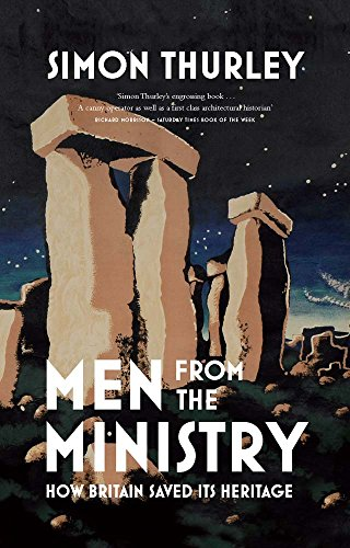 9780300205244: Men from the Ministry: How Britain Saved Its Heritage