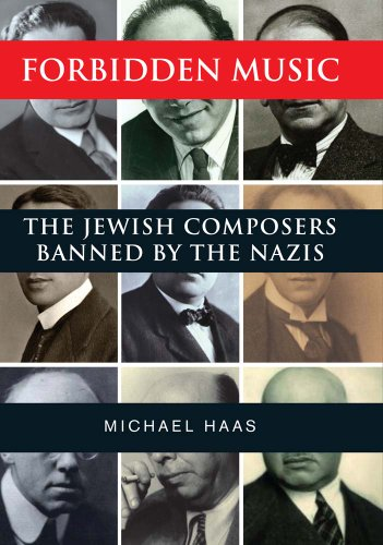 9780300205350: Forbidden Music: The Jewish Composers Banned by the Nazis