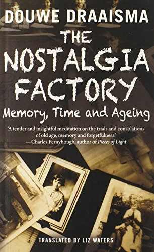 9780300205398: The Nostalgia Factory: Memory, Time and Ageing