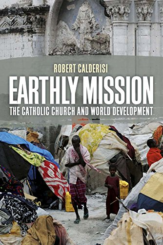 9780300205428: Earthly Mission: The Catholic Church and World Development