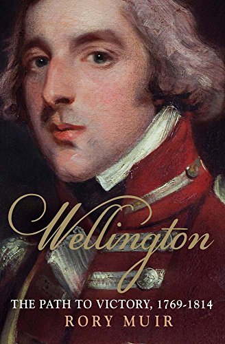 9780300205480: Wellington: The Path to Victory 1769-1814
