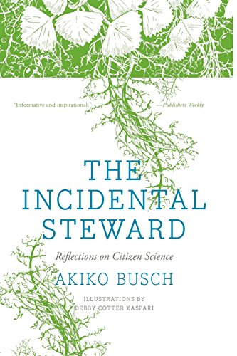 9780300205671: The Incidental Steward: Reflections on Citizen Science
