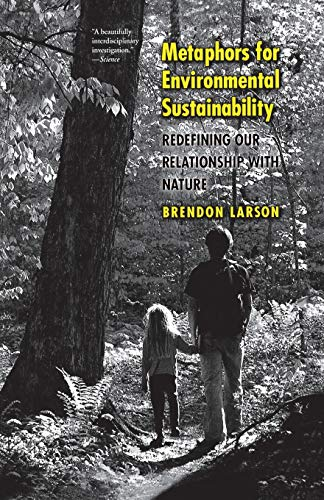 9780300205817: Metaphors for Environmental Sustainability: Redefining Our Relationship with Nature