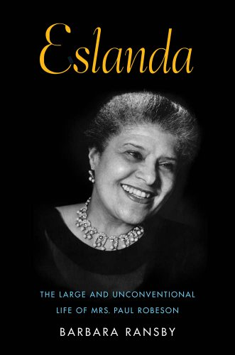 9780300205855: Eslanda: The Large and Unconventional Life of Mrs. Paul Robeson