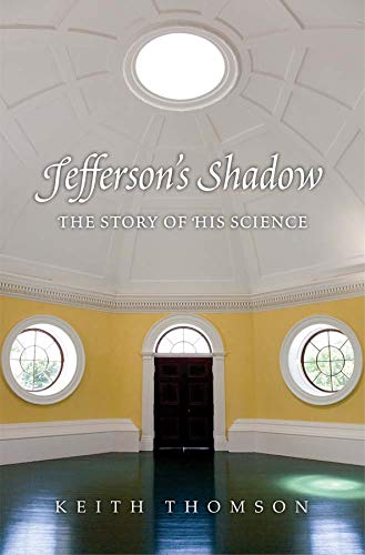 9780300205930: Jefferson's Shadow: The Story of His Science