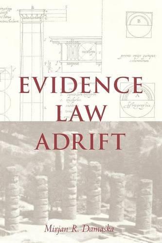9780300206043: Evidence Law Adrift