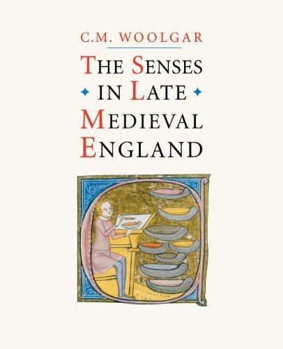 The Senses in Late Medieval England: C. M. Woolgar