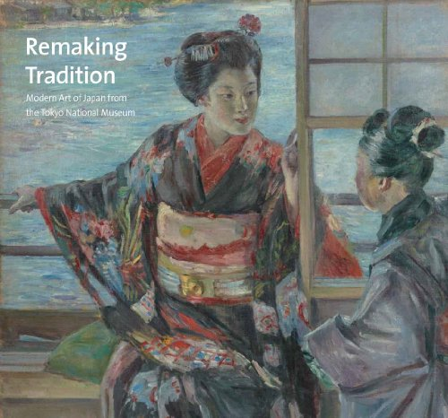9780300206081: Remaking Tradition: Modern Art of Japan from the Tokyo National Museum